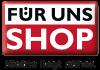 FÜR UNS SHOP